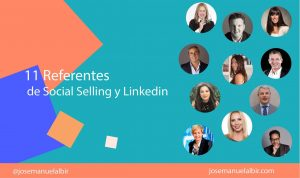 11 Grandes referentres de Social Selling y Linkedin